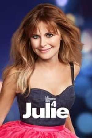 La semaine des 4 Julie