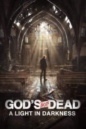 Dieu n'est pas mort : Une lumière dans l'obscurité