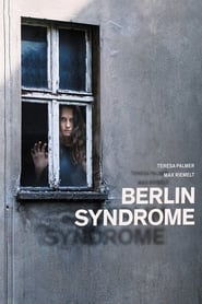 Watch Full Movie Berlin Syndrome (2017)