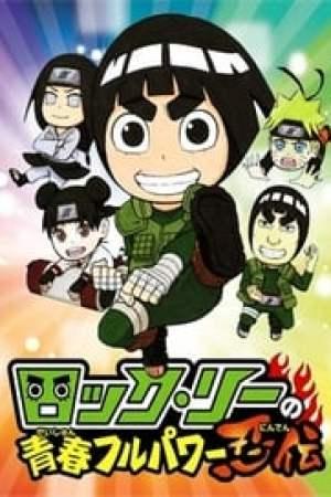Rock Lee : Les Péripéties d'un ninja en herbe
