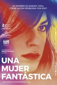 Watch Full Movie Online A Fantastic Woman (2017)