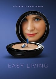 Download and Watch Full Movie Easy Living (2017)