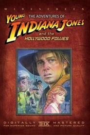 The Adventures of Young Indiana Jones: Hollywood Follies streaming vf