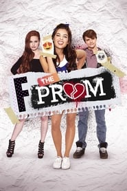 F*&% the Prom streaming vf