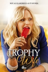 Trophy Wife streaming vf
