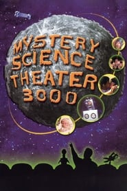 Mystery Science Theater 3000 streaming vf