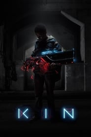 Download and Watch Movie Kin (2018)