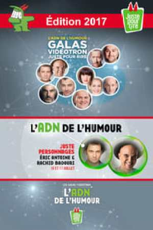 Juste Pour Rire 2017 - Gala Juste Personnages