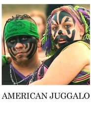 American Juggalo streaming vf