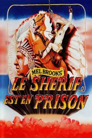 Le Shérif est en prison streaming vf