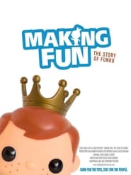 Making Fun: The Story of Funko streaming vf