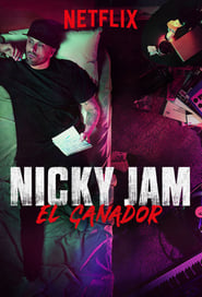 Nicky Jam: Le Gagnant streaming vf