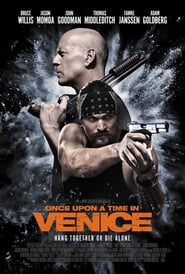 Watch Full Movie Once Upon a Time in Venice (2017)