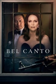 Download and Watch Full Movie Bel Canto (2018)