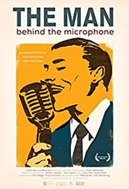 The Man Behind the Microphone streaming vf