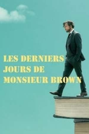 Les Derniers Jours de Monsieur Brown