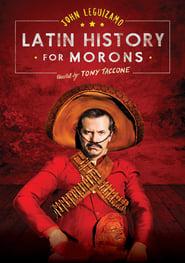 John Leguizamo's Latin History for Morons streaming vf