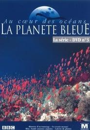 Au coeur des océans - La Planète bleue streaming vf