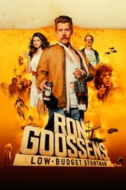 Ron Goossens, Low Budget Stuntman streaming vf