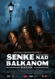 Senke nad Balkanom streaming vf