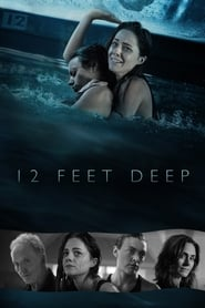 12 Feet Deep streaming vf