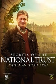 Secrets of the National Trust with Alan Titchmarsh streaming vf