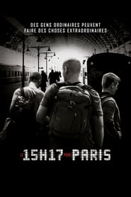 Le 15H17 pour Paris streaming vf