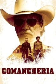 Comancheria streaming vf