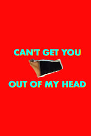 Can't Get You Out of My Head: An Emotional History of the Modern World streaming vf