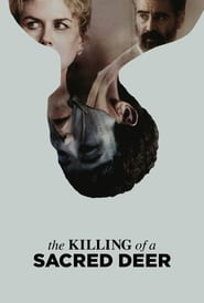 Watch Full Movie The Killing of a Sacred Deer (2017)
