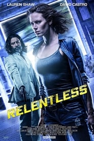 Watch Full Movie Relentless (2018)
