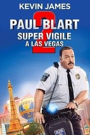 Paul Blart: Mall Cop 2 streaming vf
