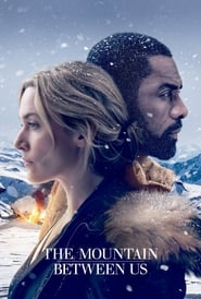 Watch Full Movie Online The Mountain Between Us (2017)