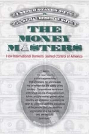 The Money Masters