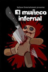 El Muñeco Infernal streaming vf