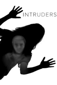 Intruders streaming vf