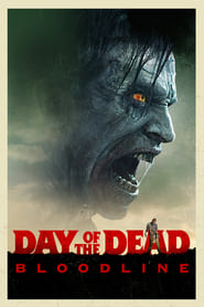Day of the Dead : Bloodline streaming vf