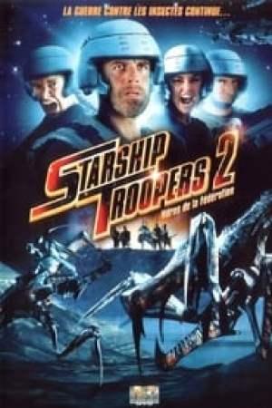 Starship Troopers 2 : Héros de la Fédération