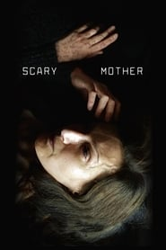 Scary Mother streaming vf