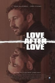 Love After Love (2018) Full Movie Free