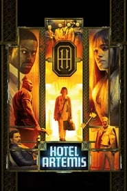 Download and Watch Movie Hotel Artemis (2018)