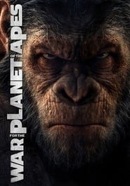 Streaming Full Movie War for the Planet of the Apes (2017)