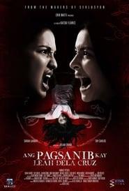 Ang Pagsanib kay Leah Dela Cruz streaming vf