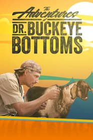 The Adventures of Dr. Buckeye Bottoms streaming vf