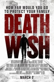 Watch Full Movie Online Death Wish (2018)