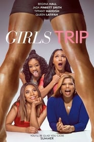 Streaming Full Movie Girls Trip (2017)