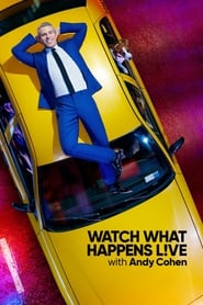 Watch What Happens: Live streaming vf
