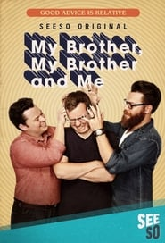 My Brother, My Brother and Me streaming vf
