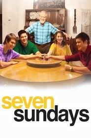 Seven Sundays streaming vf
