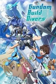 Gundam Build Divers streaming vf